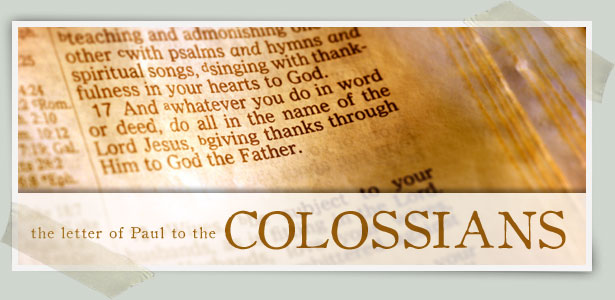 Colossians | Redemption Hill - Connecting Christ to Life