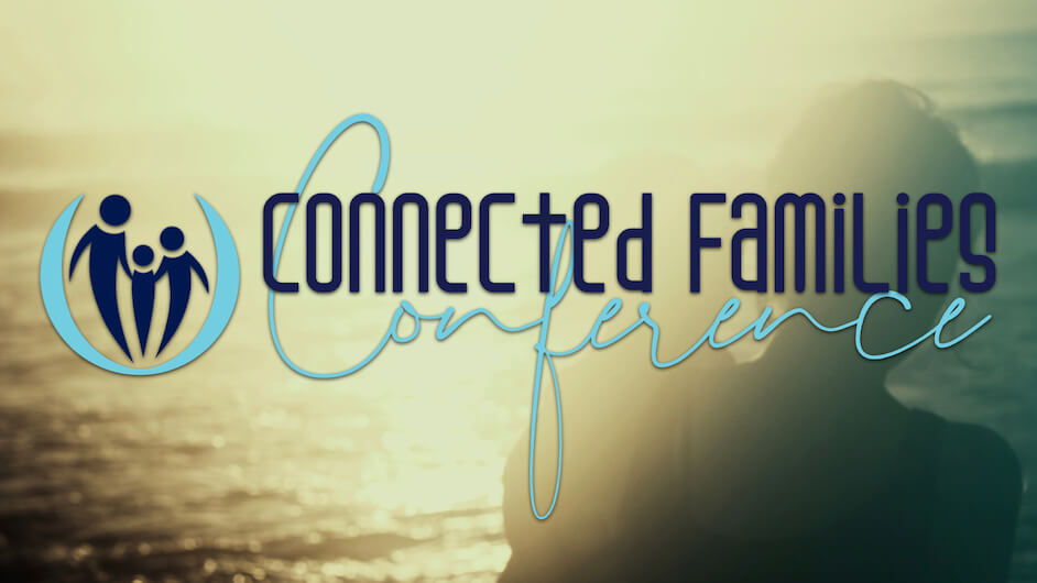RH Connected Families Conference